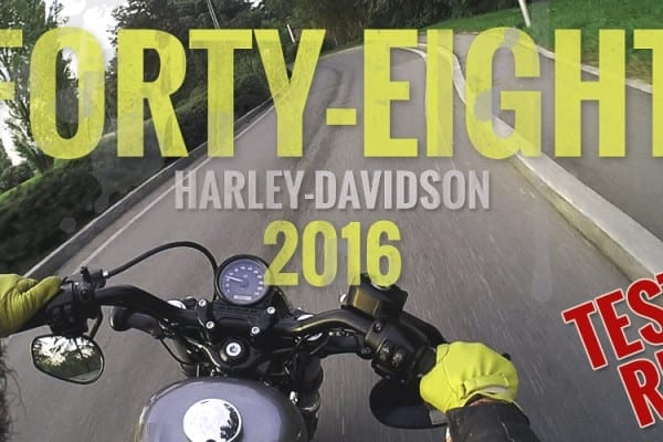 Forty-Eight 2016 Harley-Davidson – Live Test