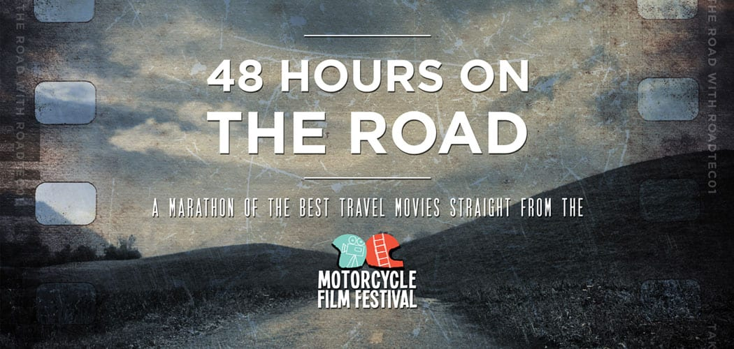 48 hours on the road metzeler rodaggio film festival motorcycle