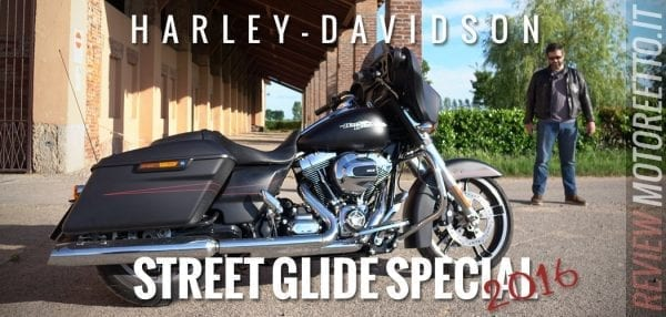 street glide special 2016 video prova di motoreetto